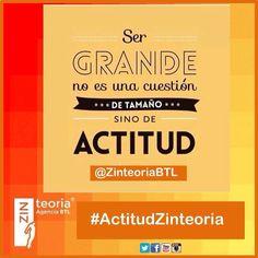 #ActitudPositiva #ActitudZinteoria