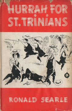 Book jacket for Hurrah For St Trinians (Macdonald & Co a collection of cartoons by Ronald Searle. St Trinians, Vintage Book Covers, Vintage Books, Books For Moms, My Books, Ronald Searle, Wisdom Books, Book Jacket, The Guardian