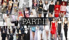 Всичко, което дамите трябва да знаят за модните тенденции през сезон пролет-лято 2014 Част II