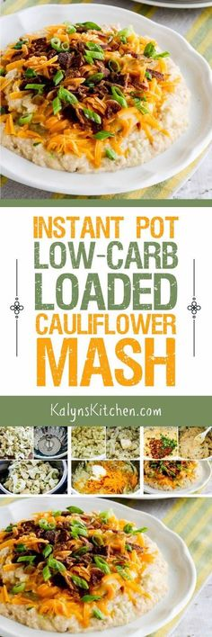 Instant Pot (or Stovetop) Low-Carb Loaded Cauliflower Mash features mashed cauliflower with butter cream cheese sharp cheddar bacon and green onions for a low-carb treat that everyone will enjoy. This recipe is also Keto low-glycemic and gluten-free Loaded Cauliflower, Mashed Cauliflower, Cauliflower Recipes, Low Carb Recipes, Diet Recipes, Vegetarian Recipes, Healthy Recipes, Vegetarian Dinners, Recipies