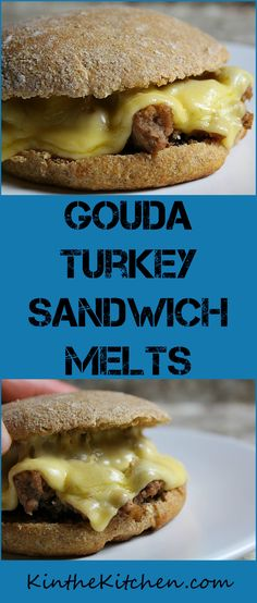 Ready to eat in 30 minutes or less, these easy Gouda Turkey Sandwich Melts work well for busy weeknights or a quick lunch!