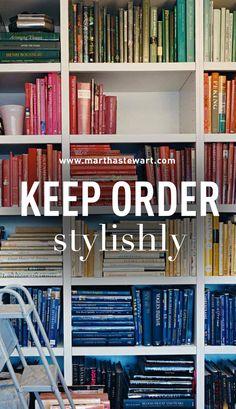 Keep Order Stylishly | Martha Stewart Living