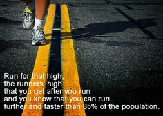 nothing compares to a runners high