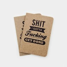 Shit I Gotta Fucking Get Done Notebooks Notebook by Cool Material - Cool Material - 1