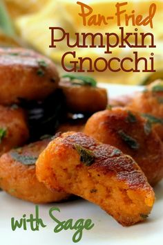 Vegan and gluten-free pumpkin gnocchi fried in sage and butter ...