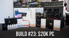 Build #23: $20K PC: Part 1