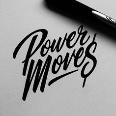 Major Key Alert! Power Moves via @friks84 #typematters -  #typography #handstyle…