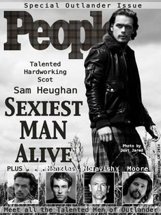 Outlander Issue [fake] People Magazine (who cares if it's fake. Outlander Book Series, Outlander Casting, Outlander Tv Series, Outlander 2016, Outlander Quotes, Diana Gabaldon Books, Diana Gabaldon Outlander Series, Netflix, Sam Heughan Outlander