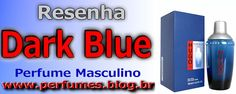 Dark Blue  http://perfumes.blog.br/resenha-de-perfumes-hugo-boss-dark-blue-masculino-preco