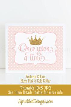 Once Upon A Time Princess Room Decor, Princess Birthday Decorations, Princess Nursery Art, Princess Baby Shower Blush Pink Gold Glitter Dot