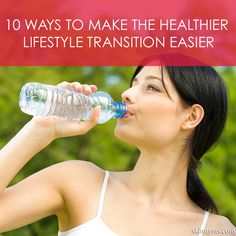 10 Ways to Make the Healthier Lifestyle Transition Easier--make your transition to a healthy lifestyle easier! #charlottepediatricclinic
