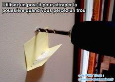 Utilisez un post-it pour attraper la  poussière quand vous percez un trou