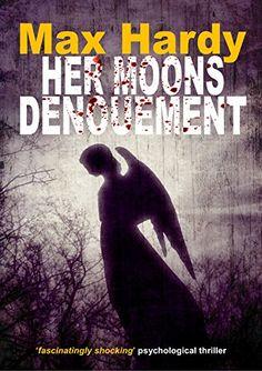 Her Moons Denouement (Fallen Angels Book 2) by Max Hardy https://www.amazon.co.uk/dp/B00P09ZRJU/ref=cm_sw_r_pi_dp_x_uKmNybF3M0GTT