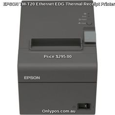 Buy best EPSON TM-T20 Ethernet EDG Thermal Receipt Printer TM-T20-043 in Just $Price:$295.00  at Onlypos.com.au