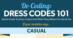 Quick guide to dress codes and what it means to him and her.