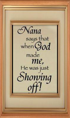 Nana Says