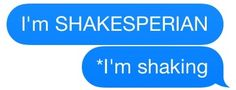 but also shakespearean
