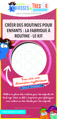 Créer des routines pour enfants : La fabrique à Routine - Le Kit  Mettre en place des routines pour les enfants de tout âge. Voici un kit à imprimer pour fabriquer une routine ou des rituels pour les enfants.