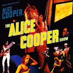 Alice Cooper The Alice Cooper Show on Limited Edition 180g LP Mastered by Joe…