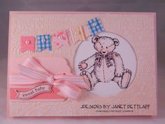 Pretty in pink for the arrival of a baby girl! Nice to revisit Button Bear, a retired Stampin Up set!