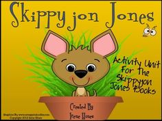 Skippyjon Jones Book Unit   ~ This unit has 50 pages of ideas, discussion questions, activities, graphic organizers, projects and printables that correlate with all five Skippyjon Jones Books written by Judy Schachner.