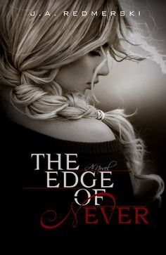 The Edge of Never by J.A. Redmerski-$3.99-Twenty-year-old Camryn Bennett had always been one to think out-of-the-box, who knew she wanted something more in life than following the same repetitive patterns and growing old with the same repetitive life story. And she thought that her life was going in the right direction until everything fell apart.