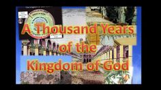 A Thousand Years of the Kingdom of God - N.White. (+playlist)