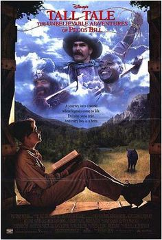 all Tale, also known as Tall Tale: The Unbelievable Adventures of Pecos Bill is a 1995 American western adventure fantasy film directed by Jeremiah S. Chechik. It stars Scott Glenn, Oliver Platt, Nick Stahl, Stephen Lang, Roger Aaron Brown, Jared Harris, with Catherine O'Hara and Patrick Swayze as Pecos Bill.