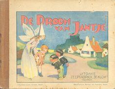 De Droom Van Jantje Eelco ten Harmsen van der Beek