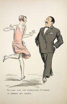 """""""You must like the Charleston, Mr. Greco: it wears out shoes"""", illustration by Sem, 1920s.    Artist Sem (Georges Goursat)   French, 1863-1934"""
