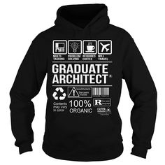 Awesome Tee For Graduate Architect T-Shirts, Hoodies. Get It Now ==► https://www.sunfrog.com/LifeStyle/Awesome-Tee-For-Graduate-Architect-Black-Hoodie.html?id=41382