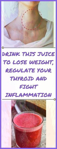 Drink THIS Juice To Lose Weight, Regulate Your Thyroid And Fight Inflammation! Hypothyroidism Symptoms, Underactive Thyroid, Thyroid Gland, Thyroid Hormone, Health And Fitness Tips, Health Advice, Wellness Tips, Health And Wellness, Health Care