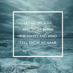 Let go my soul