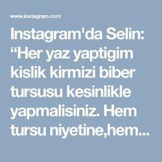 """Instagram'da Selin: """"Her yaz yaptigim kislik kirmizi biber tursusu kesinlikle yapmalisiniz. Hem tursu niyetine,hem meze niyetine Sirkeli Biber Turşusu 2 kg…"""""""