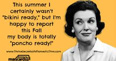 """This summer I certainly wasn't """"bikini ready,""""but I'm happy to report this Fall my body is totally """"poncho ready!"""""""