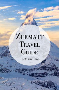 Zermatt Travel Guide - Pinterest