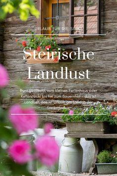 In den #Landlust-Ferienhäusern kann man so etwas wie die gute alte #Sommerfrische in der #Steiermark erleben. Alle sind über 100 Jahre alt, wurden liebevoll revitalisiert und sind jedes für sich individuell.