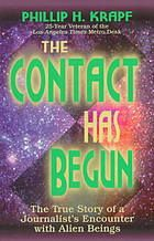 1998; Krapf, Phillip H. - The contact has begun : the true story of a journalist's encounter with alien beings