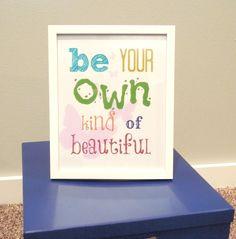 diy girls room printable, print your own, tween girls room, Be Your own kind of beautiful, DIY girls room printable on Etsy, $5.00