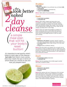 This 2-day cleanse from Women's Health Mag recharges your body and gives you plenty of energy. The meals are just right to keep you full throughout the day. Get Healthy, Healthy Tips, Healthy Habits, Healthy Choices, Healthy Food, Healthy Recipes, Healthy Weight, Eating Healthy, Healthy Meals