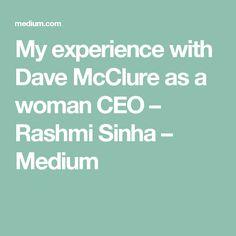 My experience with Dave McClure as a woman CEO – Rashmi Sinha – Medium