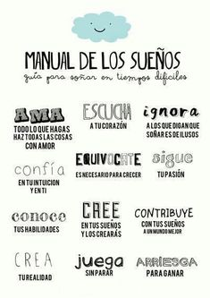 Pieces of a dream: Manual de los sueños by The Words, More Than Words, Mr Wonderful, Start Ups, Spanish Quotes, Sentences, Favorite Quotes, Me Quotes, Inspirational Quotes