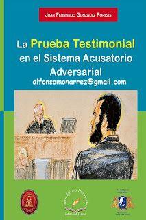 LIBROS EN DERECHO: PRUEBA Y TESTIMONIO EN EL SISTEMA ACUSATORIO ADVER...