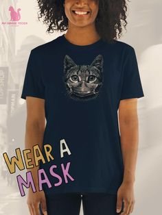 Wear a mask 😺 Cat Shirts, Off Colour, Black And Navy, Cat Breeds, Cat Memes, Funny Tshirts, Funny Cats, T Shirts For Women, Stylish