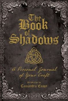 Shop Staples® for The Book of Shadows: A Personal Journal of Your Craft. Enjoy everyday low prices and get everything you need for a home office or business. Staples Rewards® members get free shipping every day and up to 5% back in rewards, some