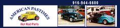 Classic Car Muscle Car and Hot Rod Parts - Sacramento, CA - American Pastimes Hot Rod Parts