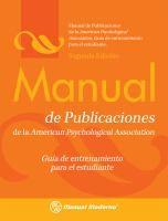 Manual de publicaciones de la American Psychological Association : guía de entrenamiento para el estudiante / traducción puesta al día según... http://encore.fama.us.es/iii/encore/record/C__Rb2392709?lang=spi