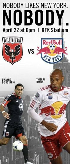 Marketing by DC United. Interesting given the tagline that the biggest graphic is of a Red Bulls player…albeit Thierry Henry, who sells tickets.