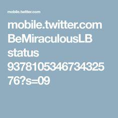 mobile.twitter.com BeMiraculousLB status 937810534673432576?s=09