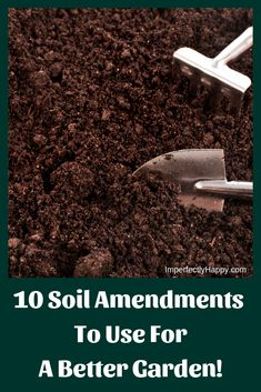 Potager Garden 10 Soil Amendments to Use For a Better Garden. - Soil amendments make your foundation, good soil, better. Create rich soil alive with beneficial materials and components. Garden Soil, Herb Garden, Garden Beds, Garden Benches, Green Garden, Patio Diy, Pot Plante, Soil Improvement, Organic Gardening Tips